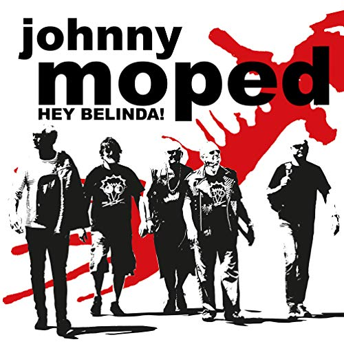 Vinilo : JOHNNY MOPED - Hey Belinda
