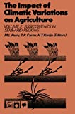 img - for The Impact of Climatic Variations on Agriculture: Volume 2: Assessments in Semi-Arid Regions book / textbook / text book