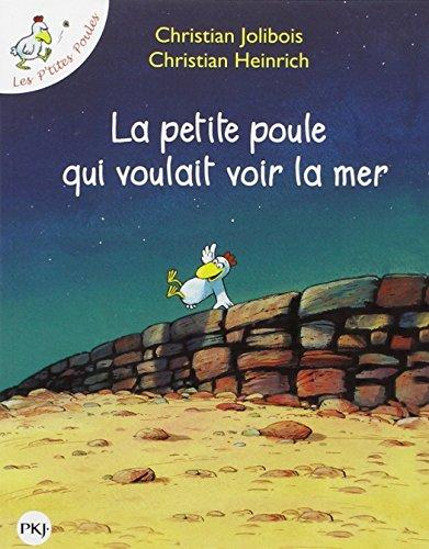 La Petite Poule Qui Voulait Voir LA Mer (Les P'Tites Poules)