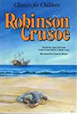 Robinson Crusoe (Classics for Children)
