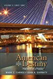 img - for American Destiny: Narrative of a Nation, Volume 2 (4th Edition) book / textbook / text book