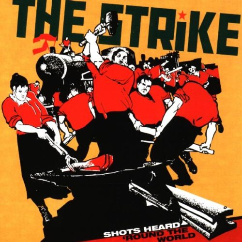 CD : The Strike - Shots Heard Round The World (CD)