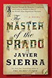 The Master of the Prado: A Novel