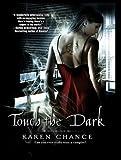 Touch the Dark (Cassandra Palmer)