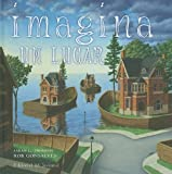 Imagina un lugar / Imagine a Place (Spanish Edition)