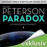 Paradox: Am Abgrund der Ewigkeit (audio edition)