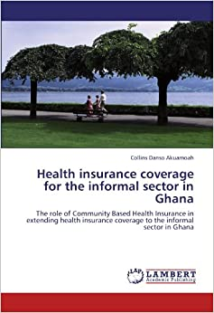 thesis on health insurance in ghana Health in ghana includes the healthcare systems on prevention ghana's health insurance was fashioned out to meet specific needs of its citizens.