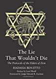 img - for The Lie That Wouldn't Die: The Protocols of the Elders of Zion book / textbook / text book