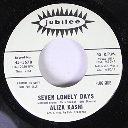aliza-kashi-45-rpm-seven-lonely-days-a-sigh-a-tear-a-heartache