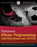 img - for Professional iPhone Programming with MonoTouch and .NET/C# book / textbook / text book