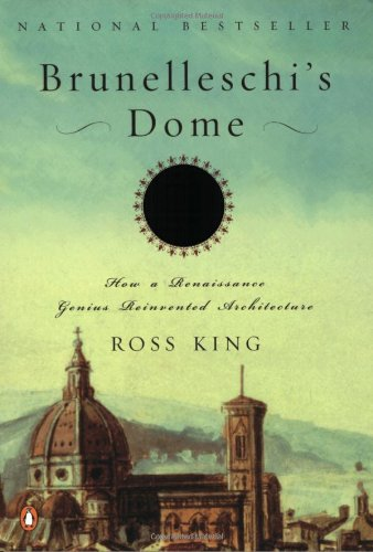 Brunelleschi's Dome: How a Renaissance Genius Reinvented...