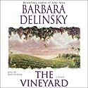 The Vineyard: A Novel (       UNABRIDGED) by Barbara Delinsky Narrated by Beth Fowler