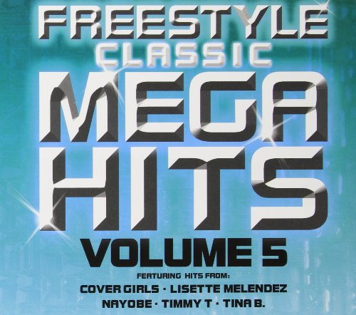 Freestyle Classic Mega Hits 5