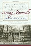 Saving Monticello: The Levy Family's Epic Quest to Rescue the House that Jefferson Built (074320106X) by Leepson, Marc