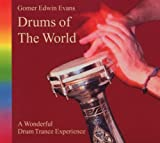 Drums of the World Gomer Edwin Evans