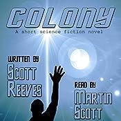 Colony | [Scott Reeves]