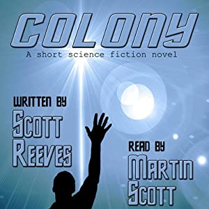 Colony | [Scott Reeves]