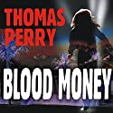 Blood Money: Jane Whitefield, Book 5 Audiobook by Thomas Perry Narrated by Joyce Bean