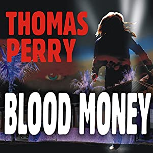 Blood Money: Jane Whitefield, Book 5 | [Thomas Perry]