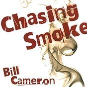Chasing Smoke: A Skin Kadash Mystery | Bill Cameron