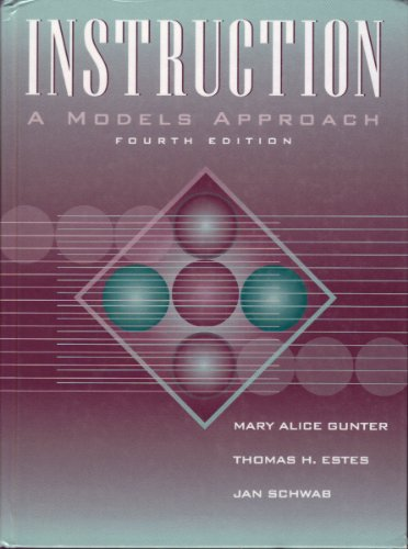 Instruction: A Models Approach - Fourth Edition (Instruction A Models Approach compare prices)