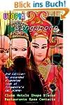 Utopia Guide to Singapore (2nd Editio...