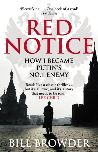 red-notice-how-i-became-putins-no-1-enemy