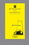H de homicidio (Spanish Edition) (Kinsey Millhone Mysteries)