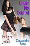 Under My Control 3: Kelly and Jessi