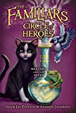 Circle of Heroes (Familiars)