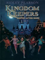Kingdom Keepers: Disney After Dark (The Kingdom Keepers)