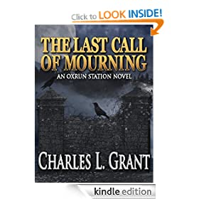 The Last Call of Mourning - An Oxrun Station Novel (Oxrun Station Novels)