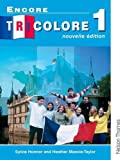 img - for Encore Tricolore 1: Nouvelle Edition book / textbook / text book