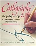 img - for Calligraphy step-by-step book / textbook / text book