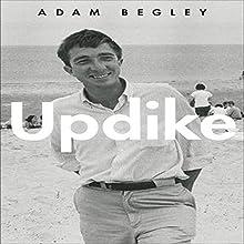 Updike Audiobook by Adam Begley Narrated by Grover Gardner