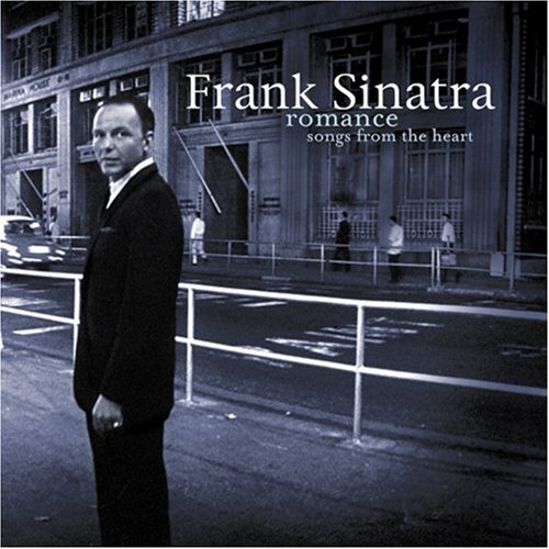 Frank Sinatra - Romance: Songs From the Heart - Zortam Music
