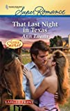 That Last Night in Texas (Harlequin Larger Print Superromance) (0373784058) by Evans, Ann