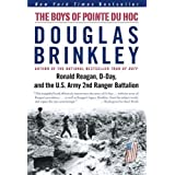 The Boys of Pointe du Hoc: Ronald Reagan, D-Day, and the U.S. Army 2nd Ranger Battalion 1st (first) Thus Edition...