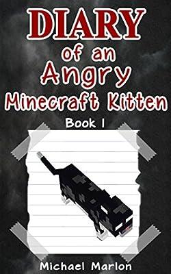 MINECRAFT: Diaries of an Angry Minecraft Kitten - Leaving the Palace (minecraft diary, minecraft pocket edition, minecraft books, minecraft handbook, minecraft app, minecraft comics, minecraft seeds)
