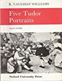 Five Tudor Portraits Vocal Score