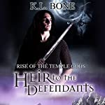 Heir to the Defendants: Rise of the Temple Gods, Book 3 | K.L. Bone