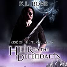 Heir to the Defendants: Rise of the Temple Gods, Book 3 Audiobook by K.L. Bone Narrated by Cassandra Nuss