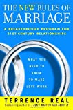 img - for The New Rules of Marriage: What You Need to Know to Make Love Work by Terrence Real (2007-01-30) book / textbook / text book