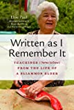 img - for Written as I Remember It: Teachings (? ms ta?aw) From the Life of a Sliammon Elder (Women and Indigenous Studies Series) book / textbook / text book