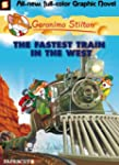 Geronimo Stilton #13: The Fastest Tra...
