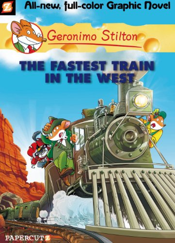 Geronimo Stilton - Geronimo Stilton Graphic Novels #13: The Fastest Train In the West