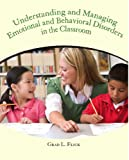 img - for Understanding and Managing Emotional and Behavior Disorders in the Classroom book / textbook / text book