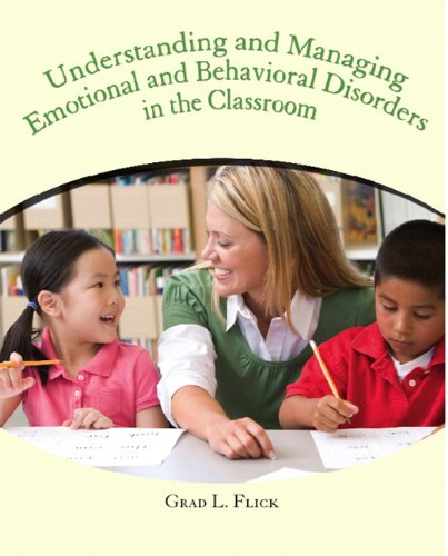 Understanding and Managing Emotional and Behavior Disorders in the...