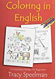 Coloring in English: A Vocabulary Builder for Beginners