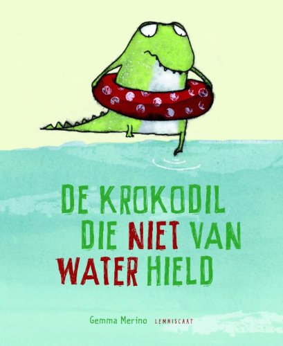 de-krokodil-die-niet-van-water-hield